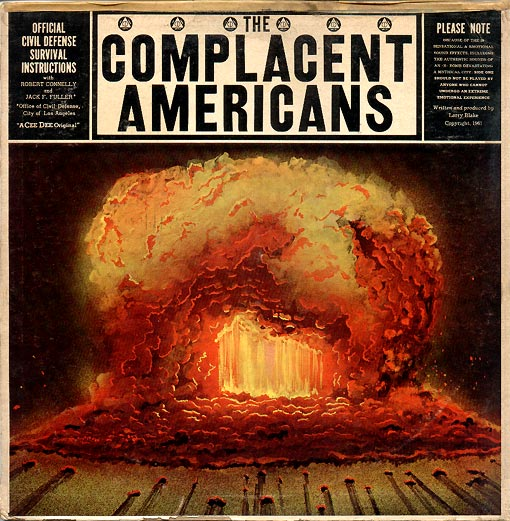 Atomic Platters: Spoken Word - The Complacent Americans LP