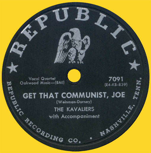The Kavaliers' 'Get That Communist, Joe'
